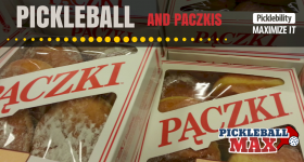 It's Paczki Day — Gotta Play Pickleball to Work off the Calories!