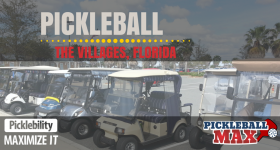 The Villages – A First-Hand Look at Central Florida's Pickleball Mecca & Retirement Community