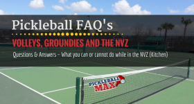 Pickleball Kitchen Rules FAQs — Volleys, Groundies and the Non-Volley Zone
