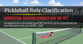 Groundstroke Momentum and the Non-Volley Zone — Pickleball Rule Clarification