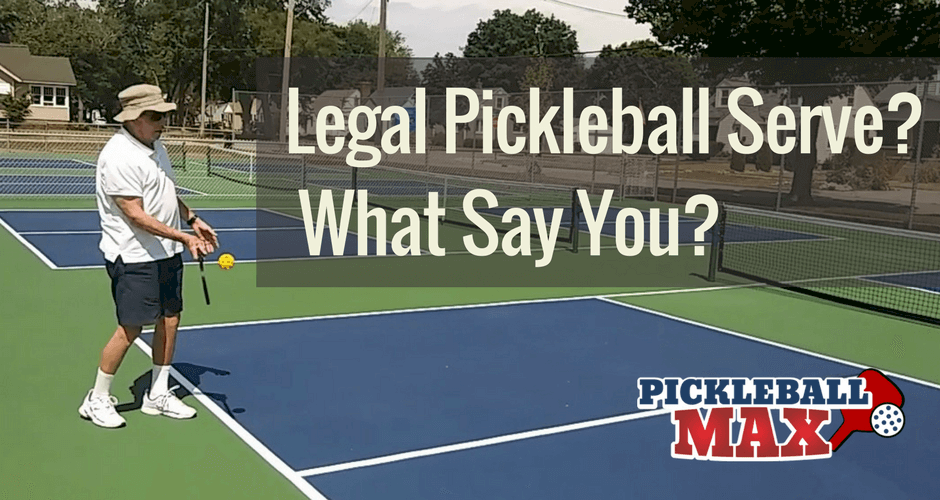 Legal Pickleball Serve
