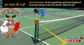 Pickleball Ricochets off the Net Post and Goes In — What's the Call?