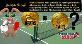 Initial Service & Side for Decisive Third Game — Switch Again or Reflip the Coin? What Say You?