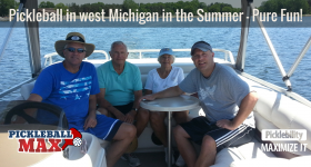 Pickleball in West Michigan in the Summer — Pure Fun!