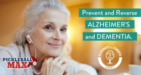 Exercise (Pickleball) and Alzheimer's & Dementia — An Online Health Summit You Won't Want to Miss!