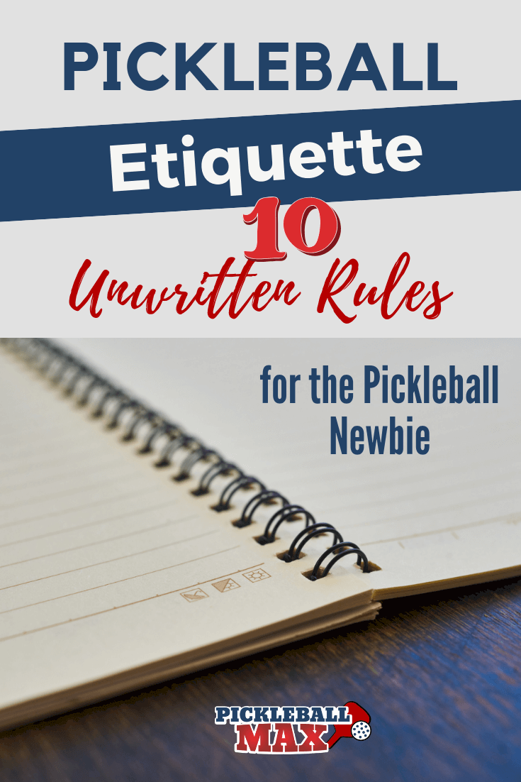 Pickleball Etiquette
