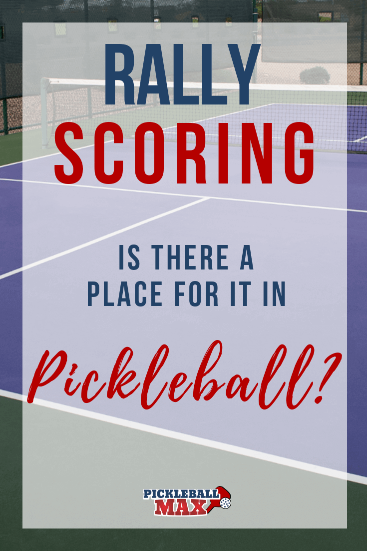 pickleball rally scoring