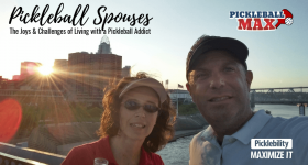 Pickleball Spouses — The Joys & Challenges of Living with a Pickleball Addict