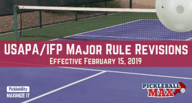 Pickleball Rules — Major Rule Changes & Revisions (Effective February 15, 2019)