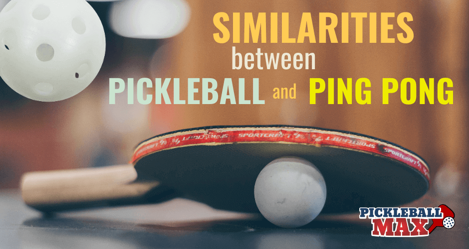 Pickleball vs. Ping Pong