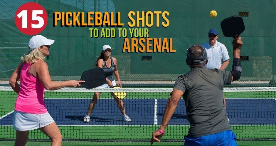 15 Pickleball Shots
