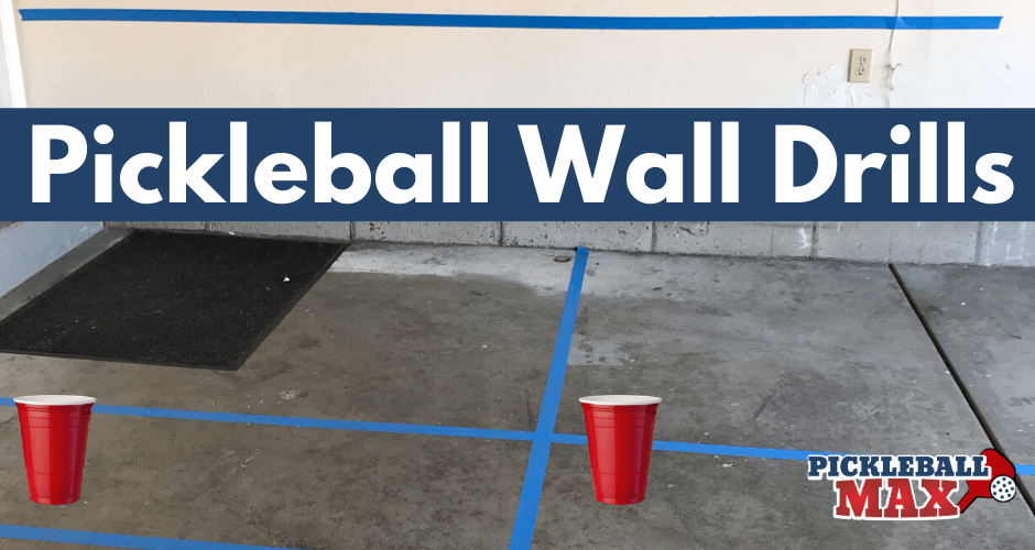 Pickleball Wall Drills